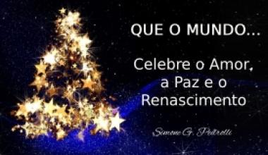 Natal - A Celebração Universal do Desejo a Felicidade!